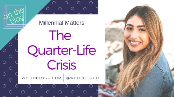 The Quarter Life Crisis