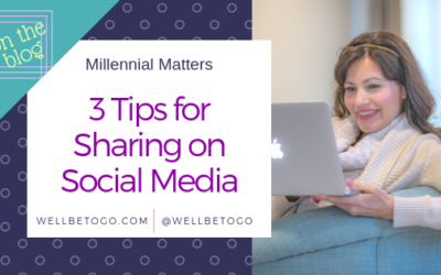 3 Tips for Sharing on Social Media